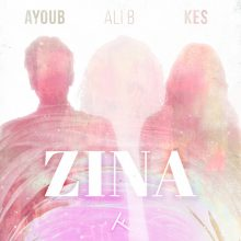 Zina Lyrics Ali B Ayoub Kes