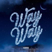 Way Way Lyrics