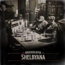 Broederliefde Shelbyana Artwork