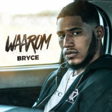 Waarom Lyrics Bryce