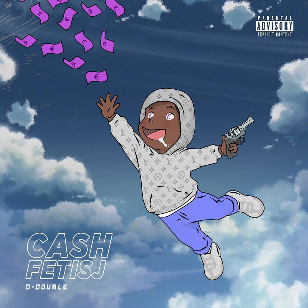 D-Double – Cash Fetisj