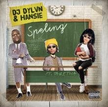 DJ DYLVN x Hansie - Speling (ft. Tabitha)