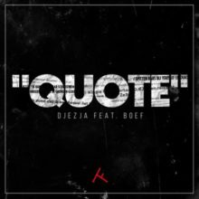 DJEZJA Quote Lyrics