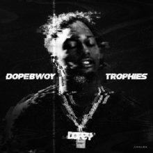 Dopebwoy Trophies artwork
