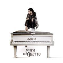 Chica Del Ghetto lyrics