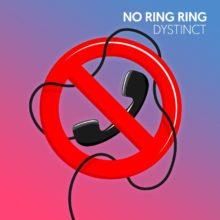 Dystinct No Ring Ring artwork