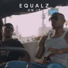 Equalz On It Lyrics
