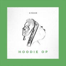 Hoodie Op Lyrics Ginger