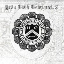 Hella Cash Gang Vol 2