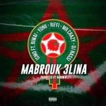 ismo Mabrouk 3lina