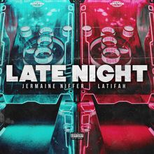 Jermaine Niffer - Late Night Latifah