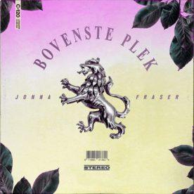 """Jonna Fraser dropt zijn tweede single """"Bovenste Plek"""""""