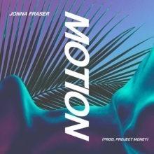 Jonna Fraser Motion