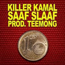 Killer Kamal Saaf Slaaf