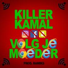 Killer Kamal - volg je moeder