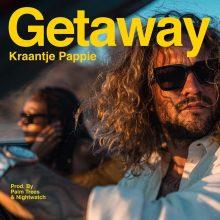 Getaway Lyrics Kraantje Pappie