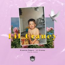 Kraantje Pappie - Lil Craney