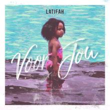 Latifah - Voor Jou