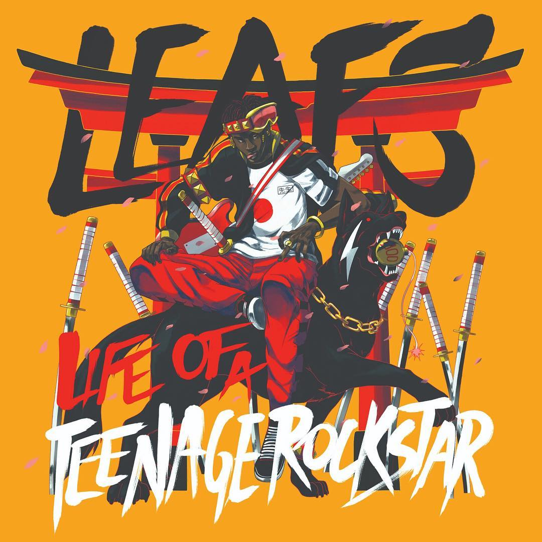 Leafs Life of a teenage rockstar