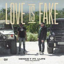 Love is Fake Henkie T Lyrics