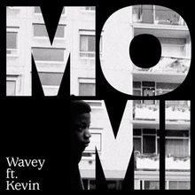 Momi Wavey (ft. Kevin)