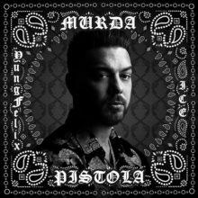 Murda Pistola artwork