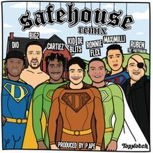 Safehouse remix