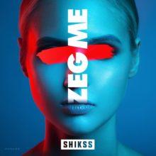 Shikss - Zeg Me artwork