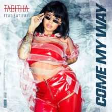 Tabitha - Come My Way (Ft. Latifah) artwork
