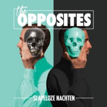 The Opposites – Slapeloze Nachten artwork