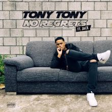 No Regrets Lyrics Tony Tony Jack