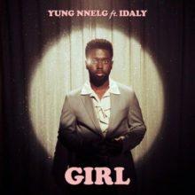Girl Lyrics Yung Nnelg